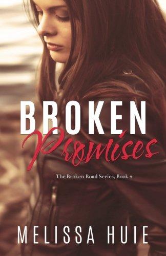 Broken Promises By Melissa Huie