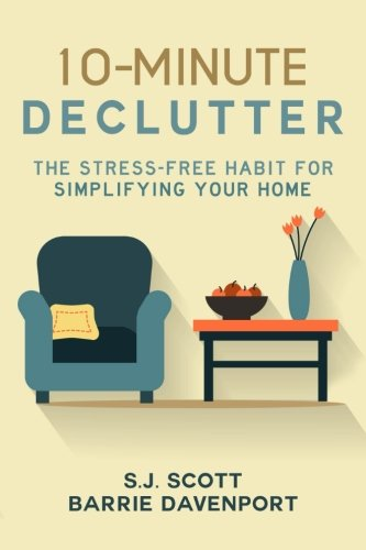 10-Minute Declutter By Barrie Davenport
