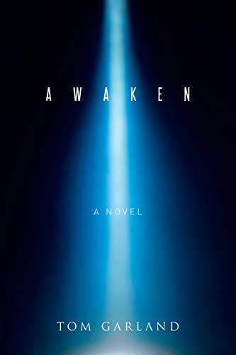 Awaken By Tom Garland