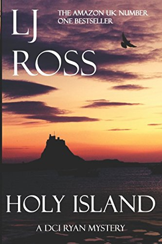 Holy Island: A DCI Ryan Mystery (The DCI Ryan Mysteries) By Lj Ross