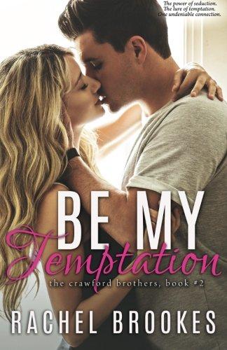 Be My Temptation By Rachel Brookes