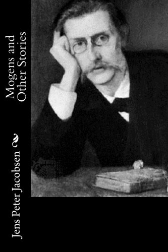 Mogens and Other Stories By Jens Peter Jacobsen