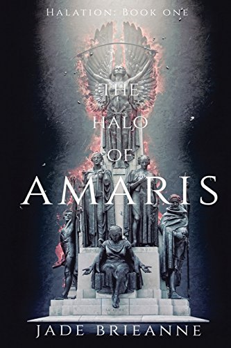 The Halo of Amaris By Jade Brieanne