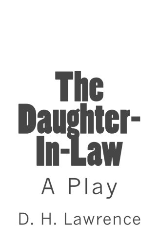 The Daughter-In-Law By D H Lawrence