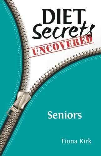 Diet Secrets Uncovered By Fiona Kirk