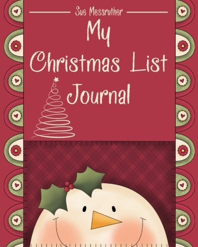 My Christmas List Journal By Sue Messruther