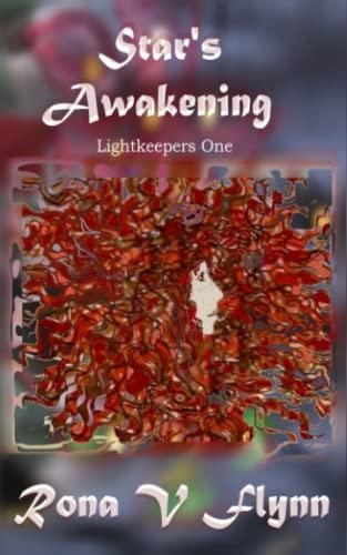 Star's Awakening By Rona V Flynn