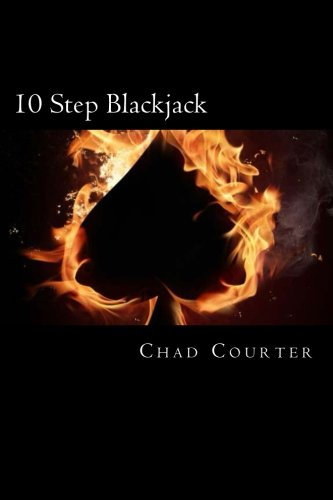 10 Step Blackjack By Chad M Courter