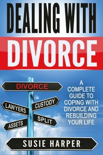 Dealing with Divorce By Susie Harper