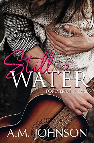 Still Water By A M Johnson