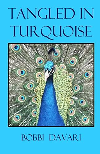 Tangled in Turquoise By Bobbi Davari