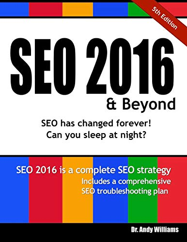 Seo 2016 & Beyond By Andy Williams