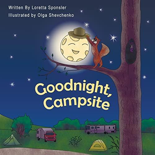 Goodnight, Campsite By Olga Shevchenko