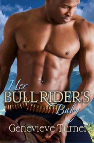 Her Bull Rider's Baby By Genevieve Turner