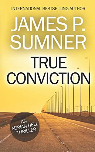 True Conviction By James P Sumner