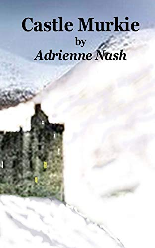 Castle Murkie By Adrienne Nash