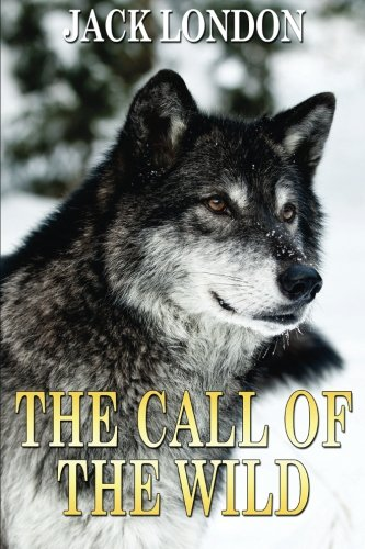 The Call of the Wild By Jack London