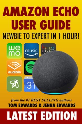Amazon Echo User Guide By Tom Edwards