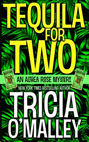 Tequila for Two By Tricia O'Malley