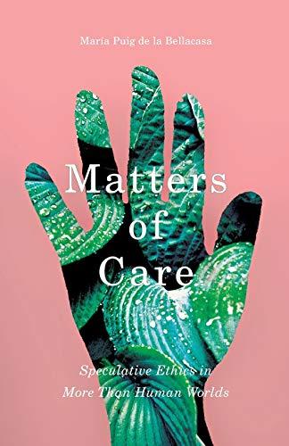 Matters of Care By Maria Puig de la Bellacasa