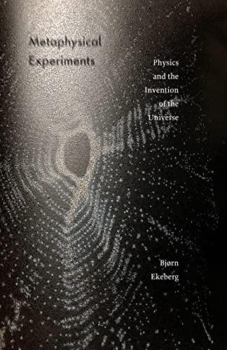 Metaphysical Experiments By Bjorn Ekeberg