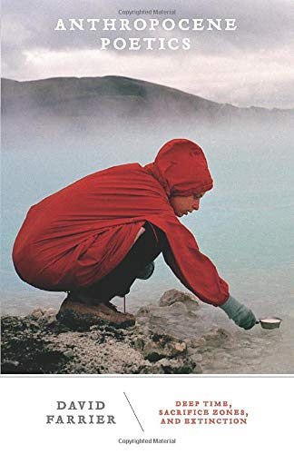 Anthropocene Poetics par David Farrier