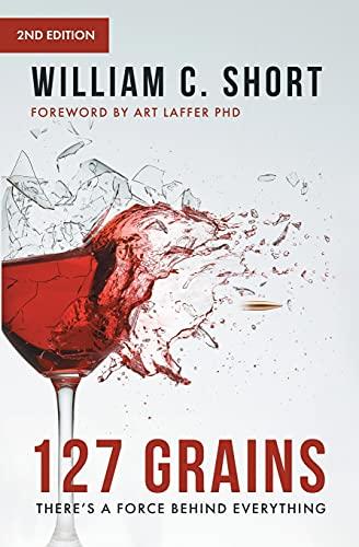 127 Grains By William C Short