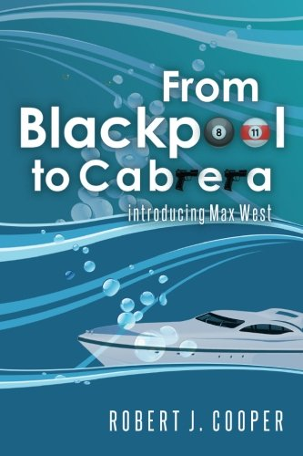 From Blackpool to Cabrera By Robert J Cooper