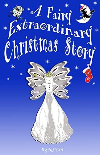 A Fairy Extraordinary Christmas Story By Gavin Childs