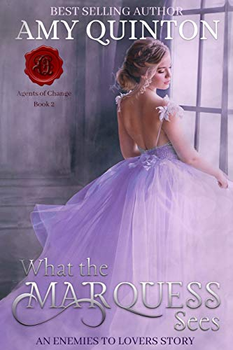 What the Marquess Sees By Amy Quinton