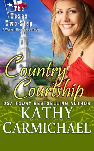 Country Courtship By Kathy Carmichael