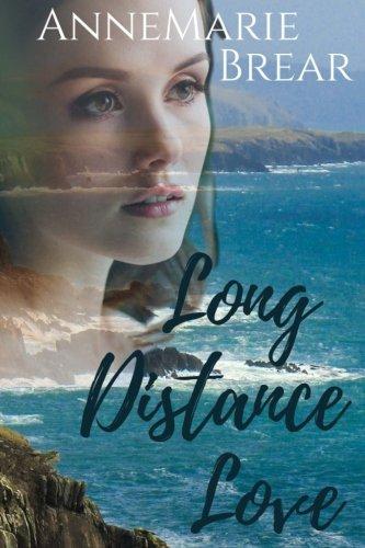 Long Distance Love By Annemarie Brear