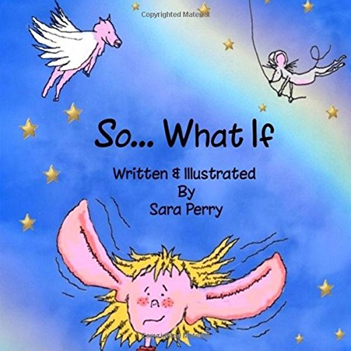 So What If By Sara Perry