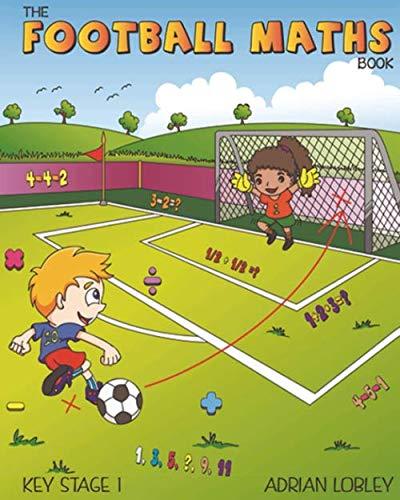 The Football Maths Book By Adrian Lobley