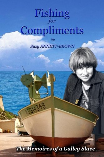 Fishing for Compliments By Suzy Annett-Brown