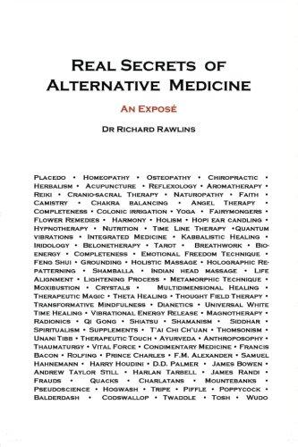 Real Secrets of Alternative Medicine By Dr Richard Rawlins