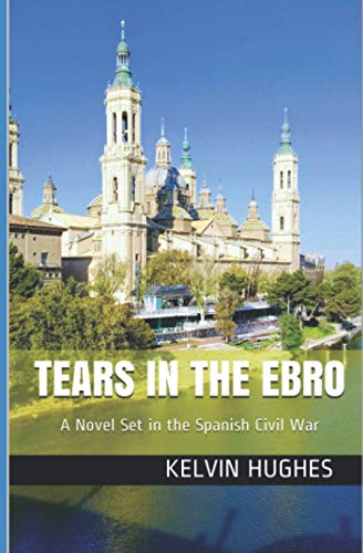 Tears in the Ebro By Kelvin Hughes