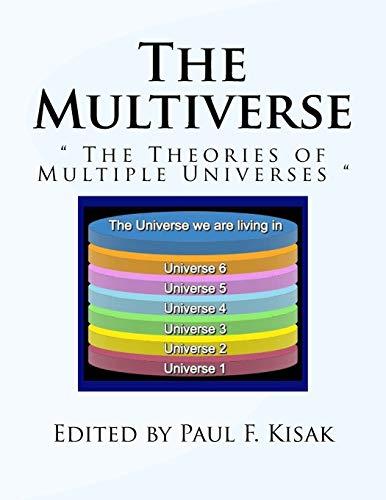 The Multiverse By Paul F Kisak