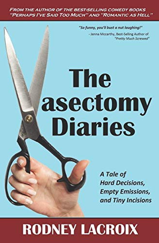 The Vasectomy Diaries By Illustrated by Noreen Conway