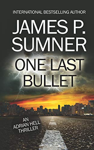 One Last Bullet By James P Sumner