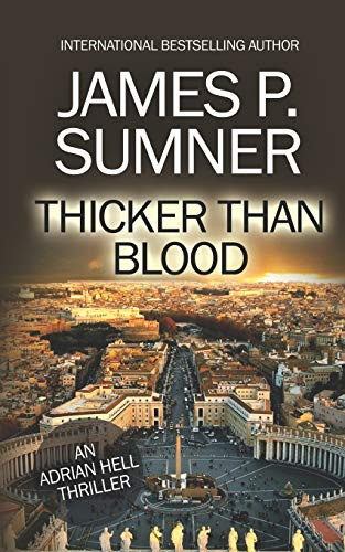 Thicker Than Blood By James P Sumner
