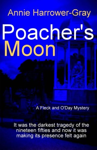 Poacher's Moon By MS Annie Harrower-Gray