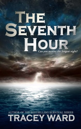 The Seventh Hour By Tracey Ward