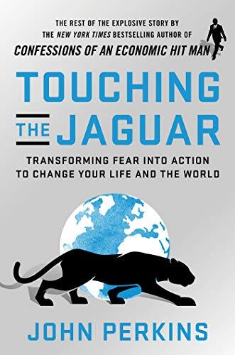 Touching the Jaguar von John Perkins