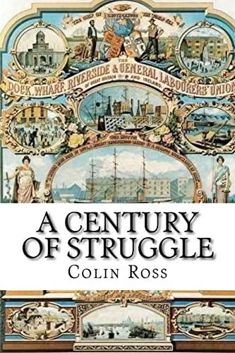 A Century of Struggle By Tony Banfield