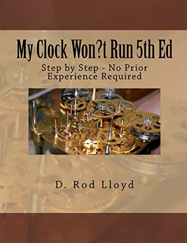 My Clock Won?t Run By D Rod Lloyd