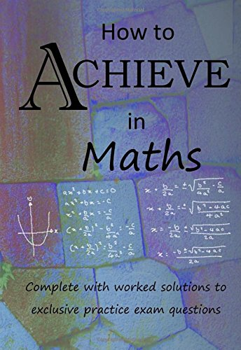 How to Achieve in Maths By Achieve Maths