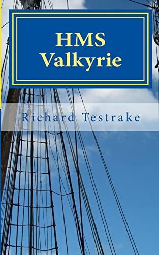 HMS Valkyrie By Richard Testrake