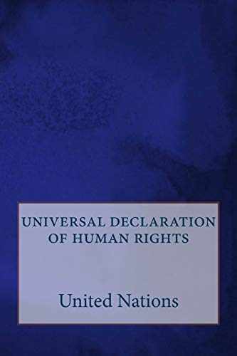 universal declaration of human rights By United Nations