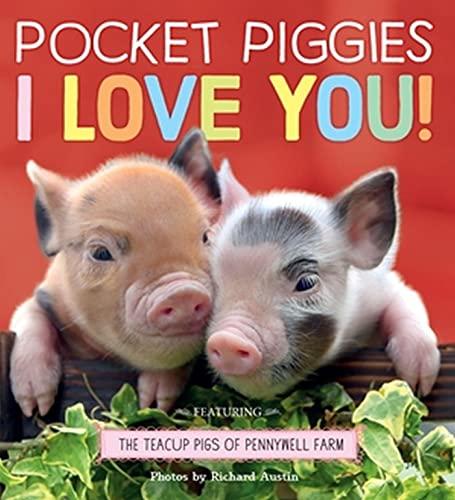 Pocket Piggies: I Love You! By Richard Austin